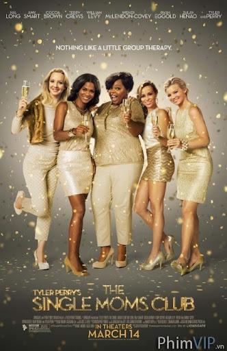 Hội Những Bà Mẹ Độc Thân - The Single Moms Club poster
