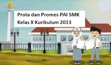 Prota dan Promes PAI SMK Kelas X Kurikulum 2013