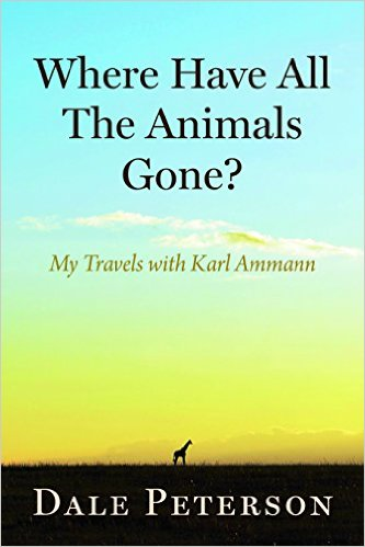 Cover of 'Where Have All the Animals Gone?: My Travels with Karl Ammann'. Photo: Karl Ammann