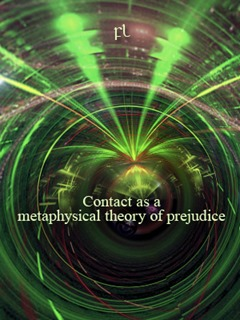 Contact as a metaphysical theory of prejudice Cover