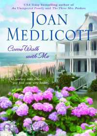 Come Walk with Me By Joan Medlicott