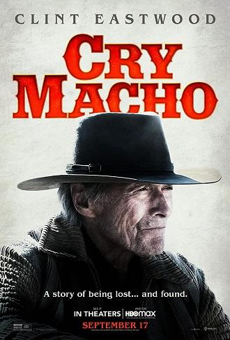 Download Cry Macho 2021 Full English Movie Download 480p [350MB] WEB-DL Free Watch Online Pahe Worldfree4u
