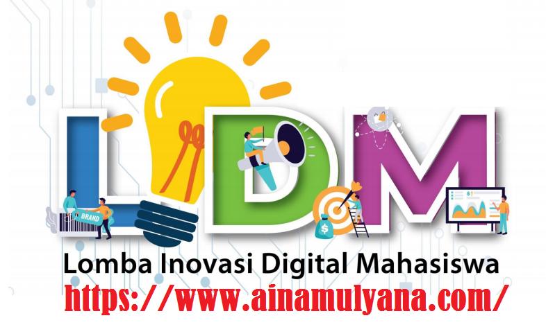 Petunjuk Teknis atau Juknis Lomba Inovasi Digital Mahasiswa (LIDM) Tahun 2021