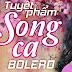 Song Ca Trữ Tình Bolero