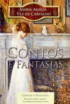 Contos e Fantasias – Maria Amália Vaz de Carvalho