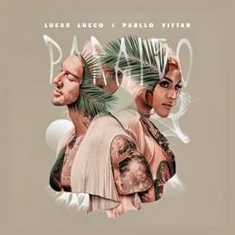 Lucas Lucco – Paraíso (feat. Pabllo Vittar)