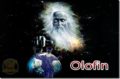 Olorun - olorin - olofi - olodumare - olodunmare - orixas -candanmble - umbanda - deuses - santos - orishas