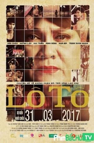 Phim Lô Tô - Lo To (2017)