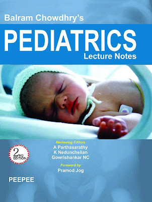 Balram Chowdhry' S Pediatrics Lecture Notes 2nd Edition pdf free download