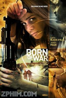 Chiến Binh Thời Loạn - Born of War (2013) Poster