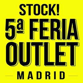 Este fin de semana vuelve Stock! Feria Outlet Madrid a Casa de Campo
