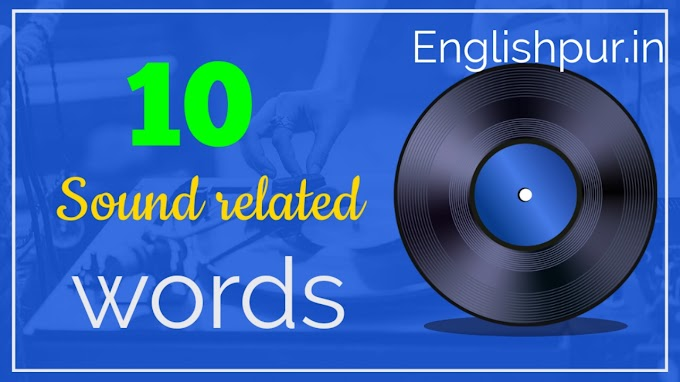 10 Sound related words