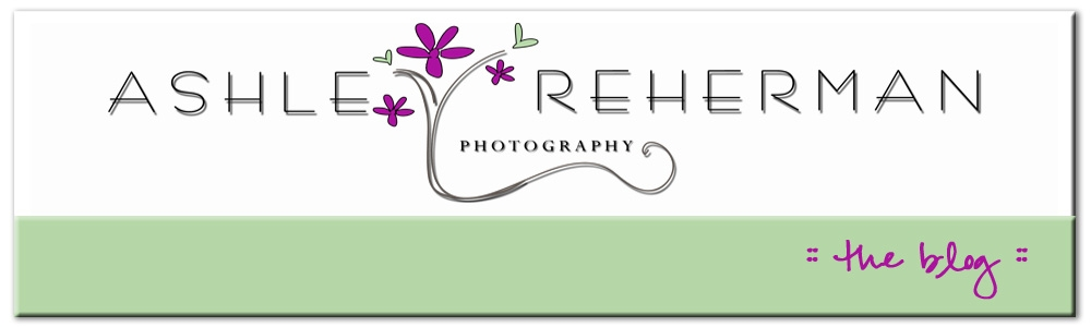 :: Ashley Reherman Photography | Blog ::