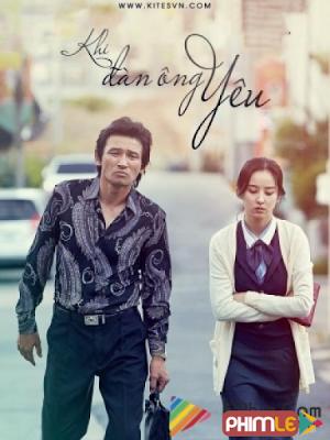 Phim Khi Đàn Ông Yêu - Man In Love (2014)