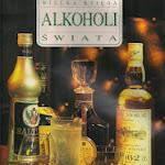 """Glibert Delos """"Wielka księga alkoholi świata"""", Twój Styl, Warszawa 1994.jpg"""