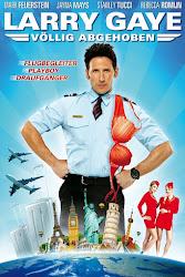 Larry Gaye- Renegade Male Flight Attendant - Chàng Tiếp Viên Gà Mờ