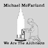 We Are the Architects