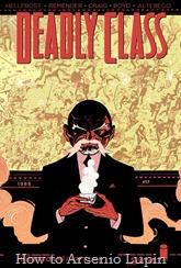 Actualización 12/01/2017: Hora de volver a la escuela... pero no exactamente a una aburrida, se actualiza Deadly Class con los números 17 al 23 por AlterEgo y HellFrost de AT-Comics.