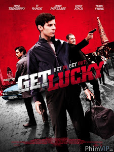 Tên Trộm May Mắn - Get Lucky poster