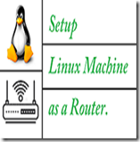setup-linux-machine-as-a-router