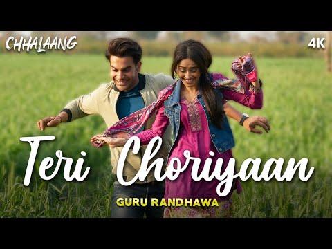 Teri Choriyaan (Chhalaang) Punjabi Song Lyrics Guru Randhawa
