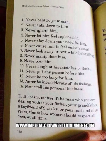 Never belittle your man never talk down to him never ignore