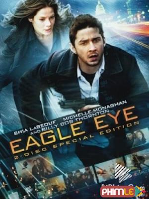 Phim Mắt Đại Bàng - Eagle Eye (2008)