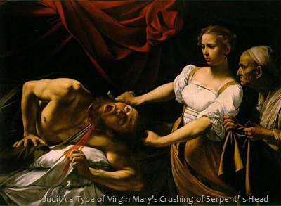 Judith a Type of Virgin Mary's Crushing of Serpent' s Head