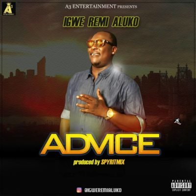 [Music] Remi Aluko – Advice | @aderemialuko