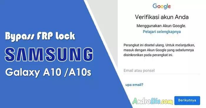 Bypass FRP Samsung Galaxy A10 A10s Lupa Akun Google