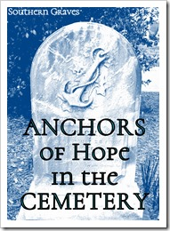 Anchors of Hope in the Cemetery