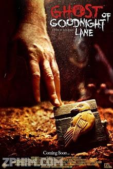 Vùng Đất Ma - Ghost of Goodnight Lane (2014) Poster