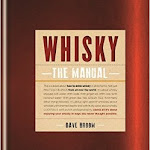 "Dave Broom ""Whisky The Manual"", Mitchell Beazley, London 2014.jpg"
