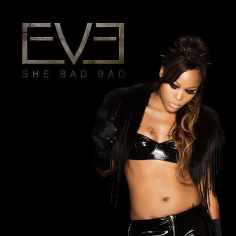 Eve 2012 She Bad Bad