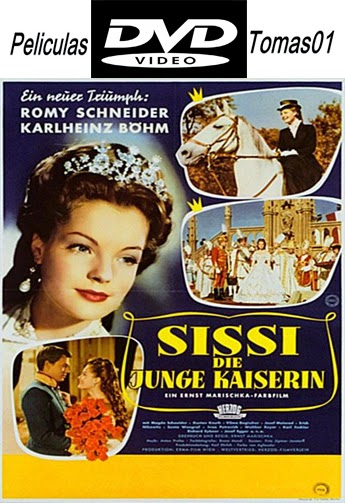 Sissi emperatriz (Sissi, die junge Kaiserin) (1956) DVDRip