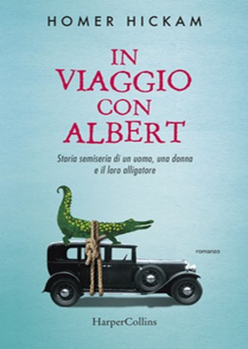 In-viaggio-con-Albert-Storia-semiseria-di-un-uomo-una-donna-e-del-loro-alligatore_hm_cover_big