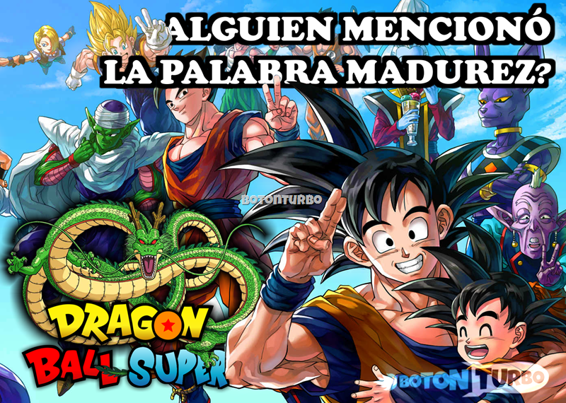 Dragon Ball Super - no madurar