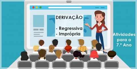 Formação de Palavras - Semana da Pátria - Língua Portuguesa para o 7.º Ano