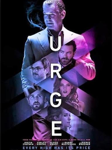Urge - Thế Giới Thác Loạn