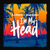 [Music]DJ Prince ft Sean Tizzle - In My head