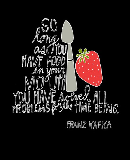 35 Very Delicious Food Quotes Every Food Lover Must See Quote Ideas