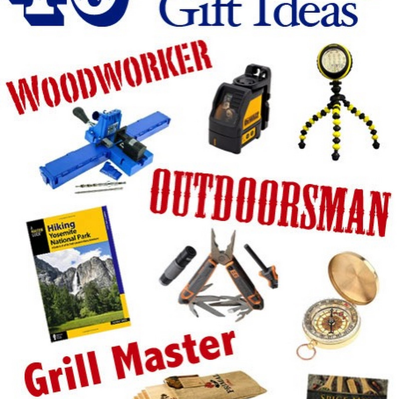 40 Father's Day Gift Ideas: Outdoorsman, Grillmaster, Woodworker, Sports Fan