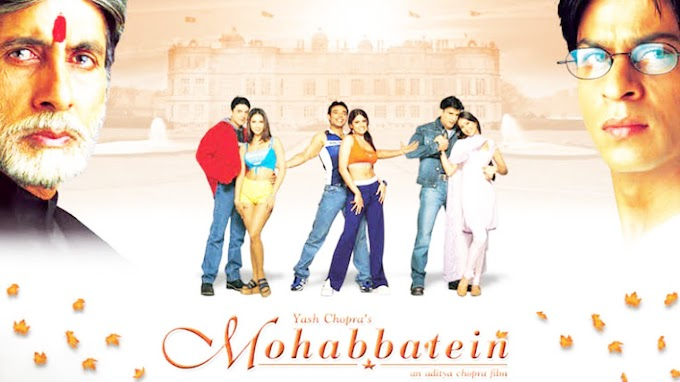 Mohabbatein Full Movie Download & Online Play Full HD Movie (2000)