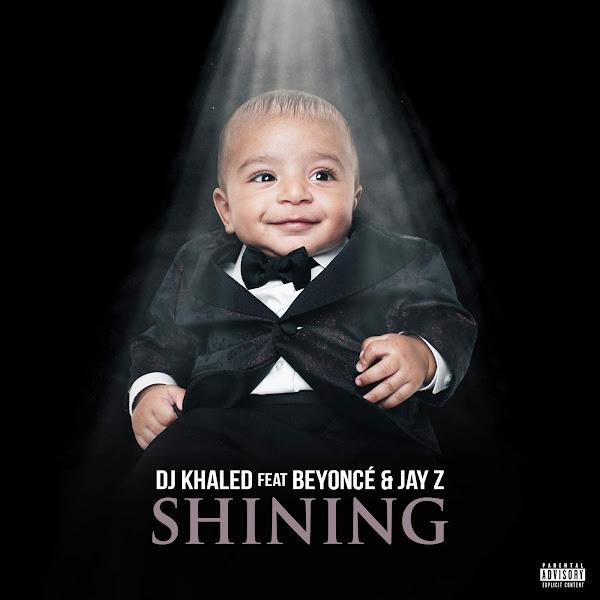 Shining – Dj Khaled feat. Beyoncé & Jay Z
