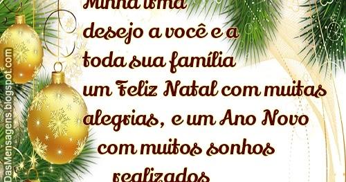Mensagem De Natal Para Família: Caminho Das Mensagens: Ano Novo, Irmã, Natal