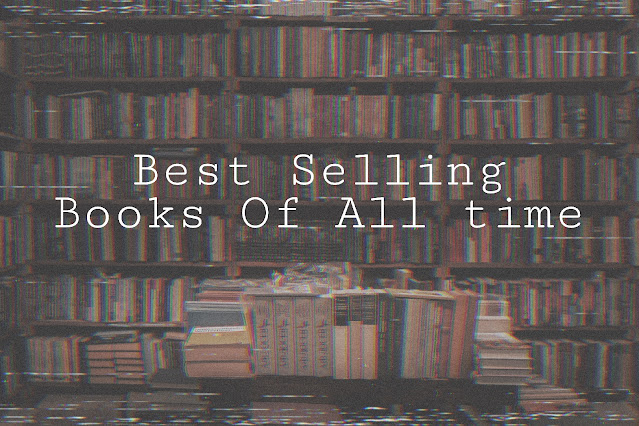 Best Selling books of all time must read