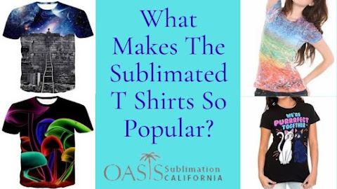 What Makes The Sublimated T Shirts So Popular?