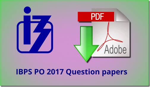 IBPS PO 2017 Question paper set 1 [ Latest pattern]