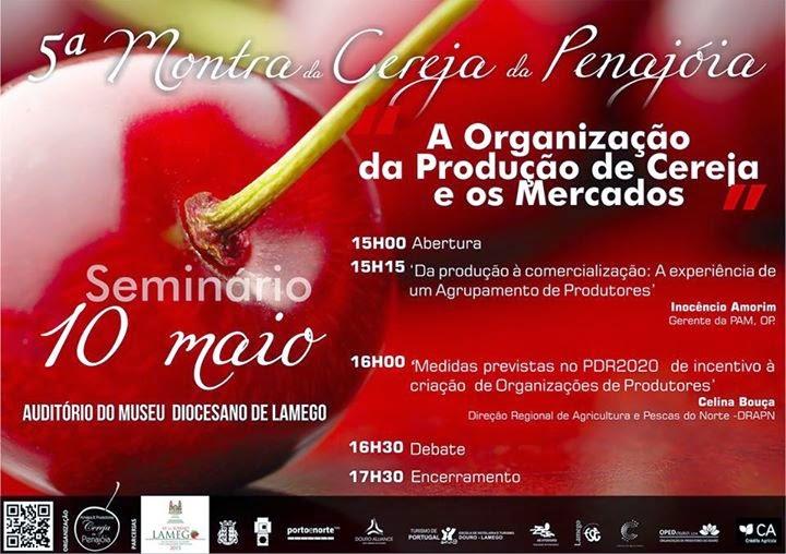 Seminário - A organização da produção de cereja e os mercados - 10 de Maio