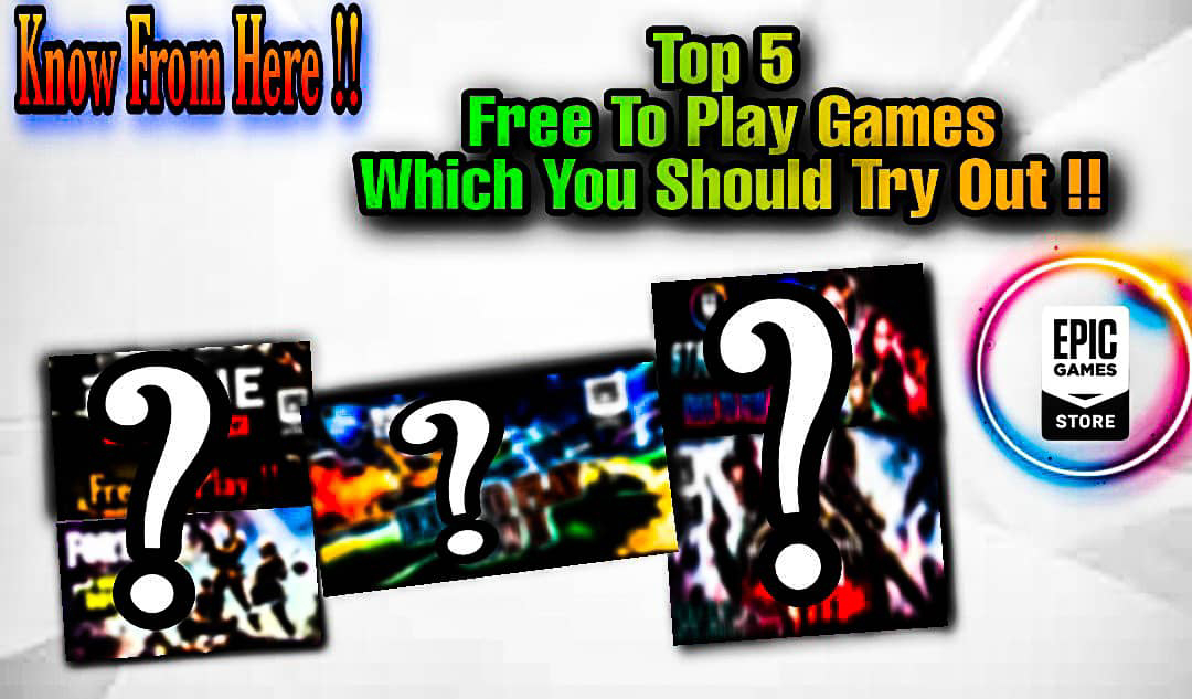 Top 5 free to play games, free to play games